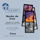 Noche de Cine brought to you by the Club de Español at UC Davis